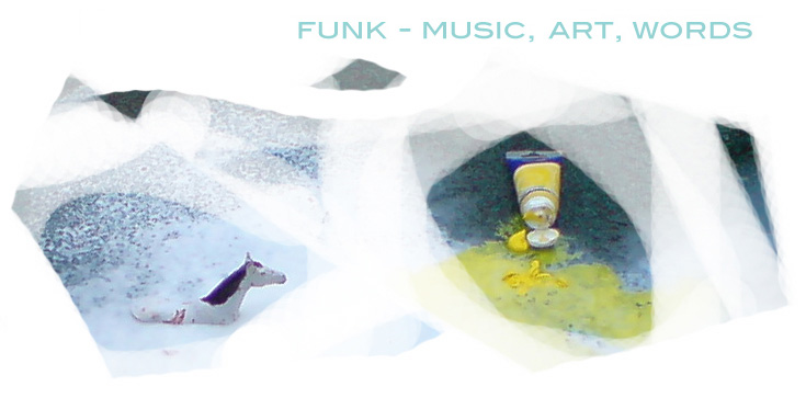 Funk: Art, Music, Words