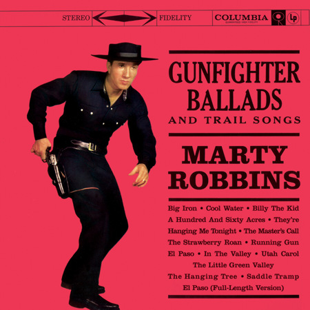 Marty Robbins Gunfighter Ballads